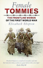 Female Tommies: The Frontline Women of the First World War-ExLibrary