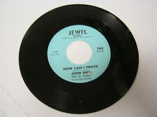 John Fred Wrong To Me/How Can I Prove 45 RPM