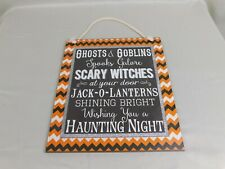 Halloween Haunted Wall Decor - Ghosts & Goblins, Witches Wooden Sign #58