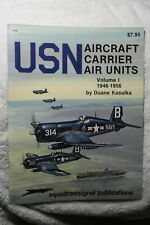 USN Carrier Air Units Vol I 1946-56 Squadron Signal Book # 6160 VG Condition