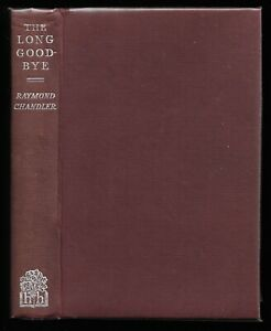 The Long Good-Bye by Raymond Chandler. 1st UK edition