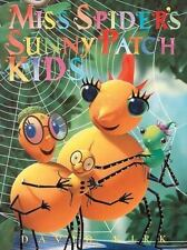 Miss Spider's Sunny Patch Kids David Kirk Hardcover Used - Good