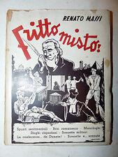 Renato Massi: FRITTO MISTO 1940 ed. Orobiche pref. Gambirasio teatro comico