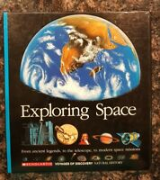 Exploring Space: From Ancient Legends to the Telescope to modern space missions