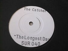 "The Catcher: The Longest Day WHITE LABEL TEST PRESS 7"" BRAND NEW VINYL EX SHOP"