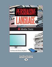 Persuasive Language in Media Texts by Iris Breuer, Melanie Napthine (Paperback,