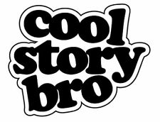 COOL STORY BRO STICKER euro jdm drift rat car 150mm