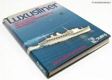 Luxusliner Glanz und Ende der großen Passagierschiffe des Atlant