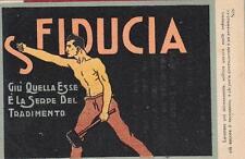 """C771) WW1, S FIDUCIA, """"GIU' QUELLA ESSE E' LA SERPE DEL TRADIMENTO""""."""