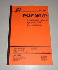 Teilekatalog / Spare Parts List Palfinger Krane PK 2000 Stand 05/1994