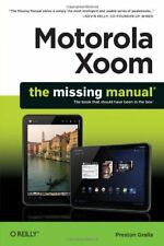 Motorola Xoom: The Missing Manual (Missing Manuals