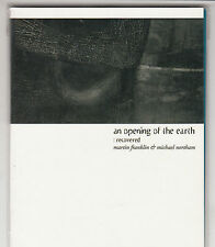 MARTIN FRANKLIN & MICHAEL NORTHAM - an opening of the earth CD