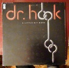 Dr. Hook A Little Bit More vinyl LP record.