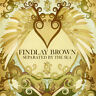 Findlay Brown - Separated By The Sea (CD 2007) NEW