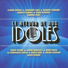 Le Retour de Nos Idoles: Édition 2011 CD Claude Barzotti Dubois Catherine Lara+