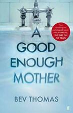 a Good Enough Mother Book Thomas Bev ISBN 9780571348374