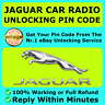 JAGUAR RADIO PIN CODE UNLOCKING DECODE X S TYPE XF XJ XE F-PACE E-PACE XK 8 FAST