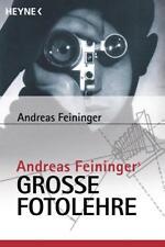 Andreas Feiningers große Fotolehre von Andreas Feininger (2001, Taschenbuch)