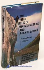 The Field Book of Mountaineering & Rock Climbing by Tom Lyman: Vg- Hc/Dj 78771