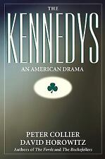The Kennedys : An American Drama by David Horowitz and Peter Collier (2002,...