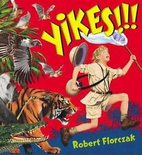 Scholastic Yikes!!! Book By Robert Florczak