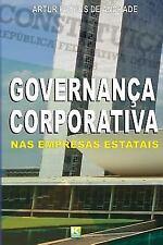Governanca Corporativa NAS Empresas Estatais : Como Decorrencia DOS...