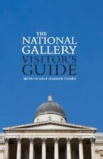 The National Gallery Visitor's Guide: With 10 Self-Guided Tours (National Galle