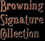 Browning Signature Collection