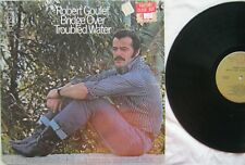 Bridge Over Troubled Water Robert Goulet LP Harmony House KH31107 G