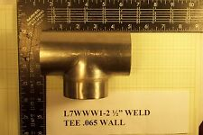 "L7WWW1-2 1/2"" WELD TEE .065 WALL - stainless steel - unpolished  t304ss"