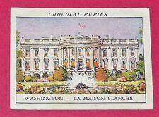 CHROMO WASHINGTON N°98 MAISON BLANCHE CHOCOLAT PUPIER AMERIQUE DU NORD 1952