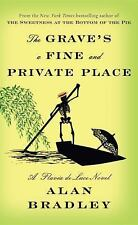 THE GRAVE'S A FINE AND PRIVATE PLACE - BRADLEY, ALAN - NEW BOOK