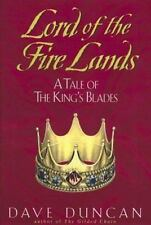 Lord of the Fire Lands:: A Tale of the King's Blades, Dave Duncan, Good Book