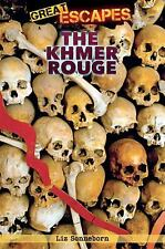 The Khmer Rouge (Great Escapes)