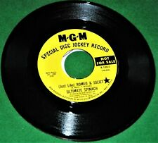 """ULTIMATE SPINACH: Romeo & Juliet / Some-Days You Just Can't Win 7"""" MGM DEMO 45"""