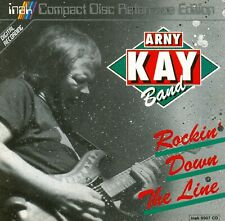 Arny Kay Band - CD - Rockin' Down The Line