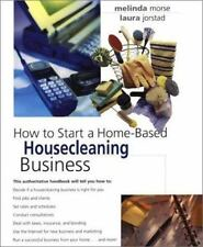 How to Start a Home-Based Housecleaning Business (Home-Based Business Series)
