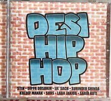 DESI HIP HOP. CD. Lil Sach. Subs. Sabir Koti. Kuldip Manak.  NEW. STILL SEALED.