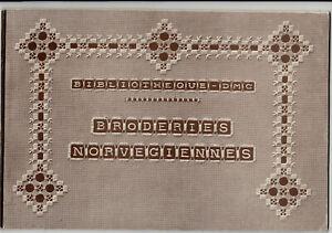 Bibliotheque D.M.C. Broderies Norvegiennes-Th. de Dillmont-Mulhouse