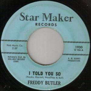 "NORTHERN SOUL - FREDDY BUTLER - I TOLD YOU SO - STAR MAKER - ""HEAR"""
