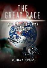 The Great Race by William N. Hoskins (2010, Hardcover)
