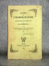 MANEC. LETTRES SUR L'HOMÉOPATHIE OU RÉFUTATION COMPLÈTE DE CETTE METHODE. 1854.