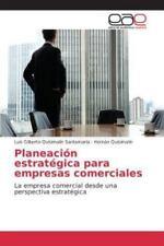 Planeacion Estrategica Para Empresas Comerciales (Paperback or Softback)