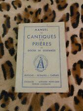 MANUEL DE CANTIQUES ET DE PRIERES DU DIOCESE DE COUTANCES - 1946