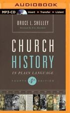 Church History in Plain Language : Fourth Edition by Bruce L. Shelley (2014,...