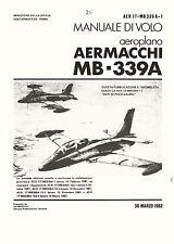 AERMACCHI MB-339A MANUALE DI VOLO & ROLLS-ROYCE (BRISTOL) VIPER ENGINE BROCHURE