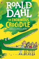 The Enormous Crocodile by Roald Dahl and Quentin Blake Paperback NEW Book