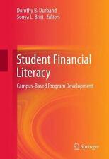 Student Financial Literacy : Campus-Based Program Development (2012, Hardcover)
