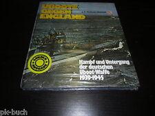 U Boote gegen England Kampf und Untergang der deutschen Uboot Waffe 1939 - 1945