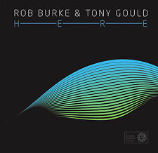 Here - Rob Burke and Tony Gould (Jazzhead)